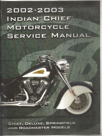 2002-2003 Indian Chief Service Manual