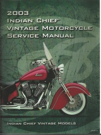 2003 Indian Chief Vintage Motorcycles Service Manual