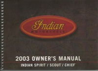 2003 OWNER'S MANUAL INDIAN SPIRIT/SCOUT/CHIEF